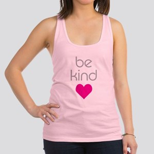 Be Kind Racerback Tank Top