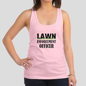 Lawn Enforcement Officer Racerback Tank Top