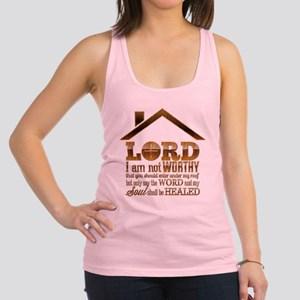 Lord I Am Not Worthy Racerback Tank Top