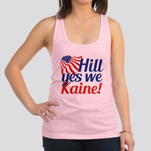 Hill Yes We Kaine Racerback Tank Top