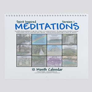 ...Spirit Inspired Meditations... Wall Calendar