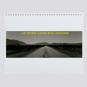 UPDOWNLONGWAYAROUND Wall Calendar
