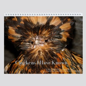 Chickens I Have Known Wall Calendar