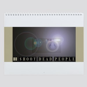I shoot dead people Wall Calendar