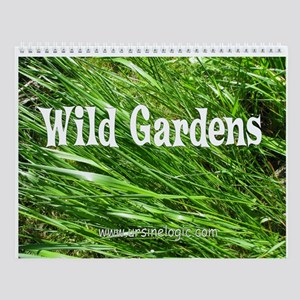 Wild Gardens Wall Calendar