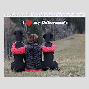I Love My Doberman's Calendar