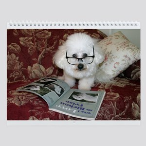 You just Gotta Love a Bichon  Wall Calendar