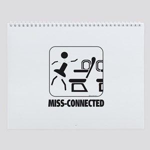 *NEW DESIGN* MISS-Connected Wall Calendar