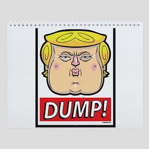 Dump! Trump Design Wall Calendar