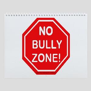No Bully Zone4 Wall Calendar