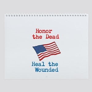 Honor the dead Wall Calendar