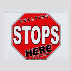 Bullying Stops3 Wall Calendar