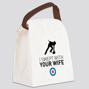 I swept with your wife Canvas Lunch Bag
