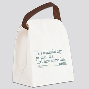 Have some fun. - Grey's Anato Canvas Lunch Bag