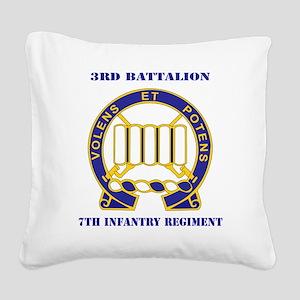 DUI - 3rd Battalion 7th Infan Square Canvas Pillow