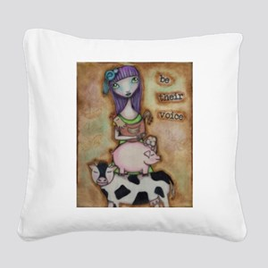 Be Their Voice Square Canvas Pillow