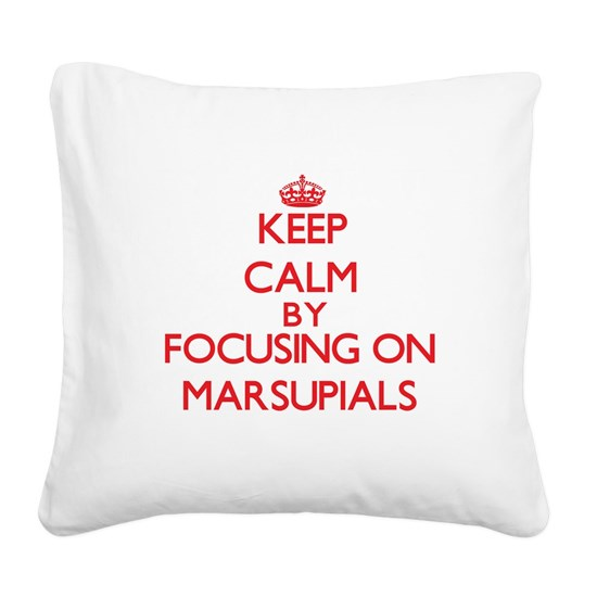 Keep Calm by focusing on Marsupials
