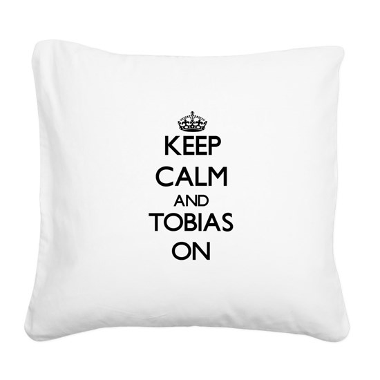 Keep Calm and Tobias ON