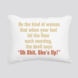 be the kind of woman Rectangular Canvas Pillow