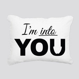 I'm into you, Adult Humor Rectangular Canvas Pillo