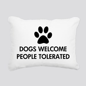 Dogs Welcome People Tolerated Rectangular Canvas P