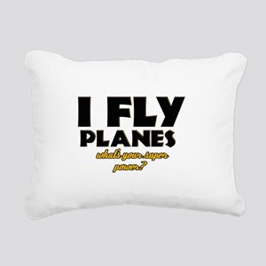 I Fly Planes what's your super power Rectangular C