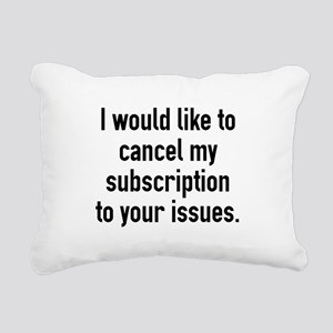 Cancel My Subscription Rectangular Canvas Pillow