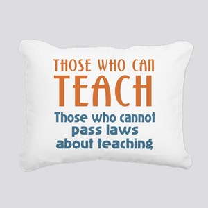 Those Who Can Rectangular Canvas Pillow