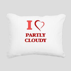 I love Partly Cloudy Rectangular Canvas Pillow