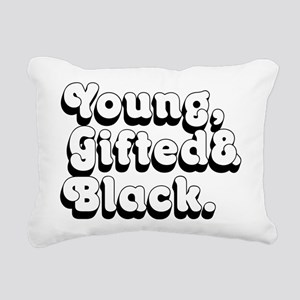 Young, Gifted & Black. Rectangular Canvas Pillow