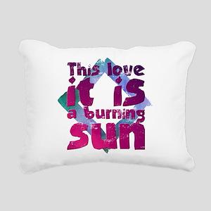 This love it is a burnin Rectangular Canvas Pillow