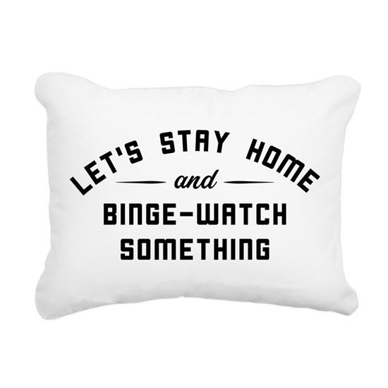 Let's Stay Home and Binge-Watch Something