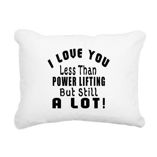 I Love You Less Than PowerLifting