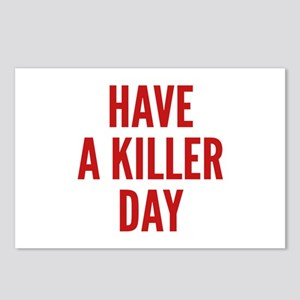 Have A Killer Day Postcards (Package of 8)