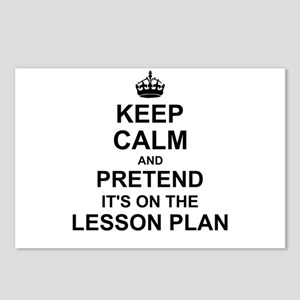 Keep Calm and Pretend its on the lesson plan Postc