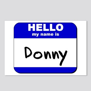 hello my name is donny  Postcards (Package of 8)