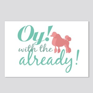 Oy with the Poodles Already! Postcards (Package of