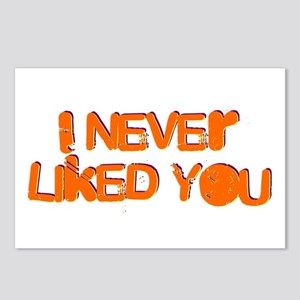 I Never Liked You Postcards (Package of 8)