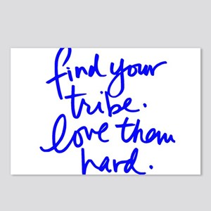 FIND YOUR TRIBE, LOVE THEM HARD Postcards (Package