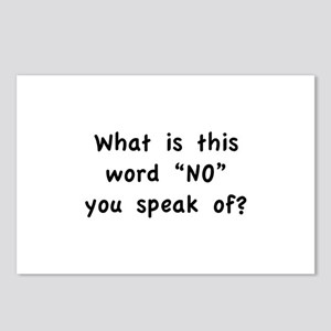 "What is this word ""No"" you speak of? Postcards (Pa"