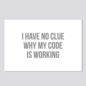 I Have No Clue Why My Code Is Working Postcards (P