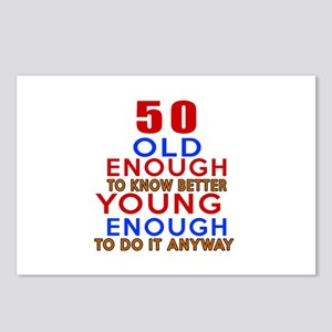 50 Old Enough Young Enoug Postcards (Package of 8)