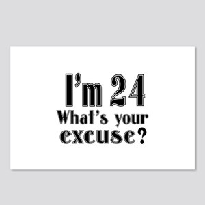 I'm 24 What is your excus Postcards (Package of 8)