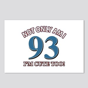 Not Only Am I 93 I'm Cute Postcards (Package of 8)