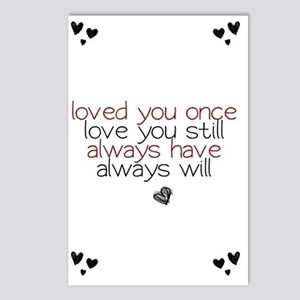 loved you once love you s Postcards (Package of 8)