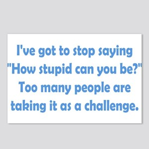 How Stupid Can You Be? Postcards (Package of 8)