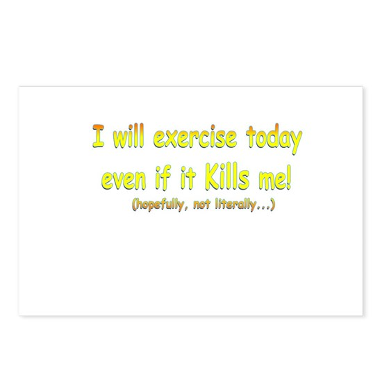 I will exercise today
