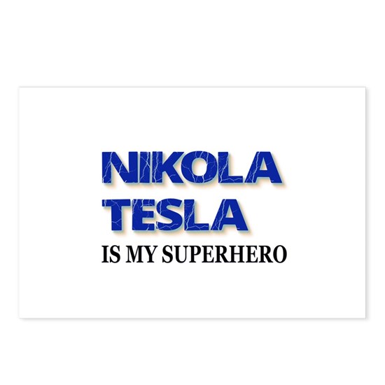 Nikola Tesla Is My Superhero