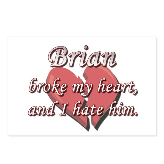 Brian broke my heart and I hate him Postcards (Pac