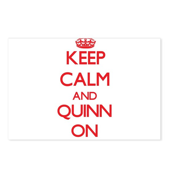 Keep Calm and Quinn ON
